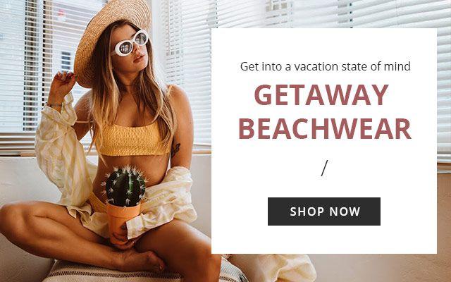 Getaway Beachwear