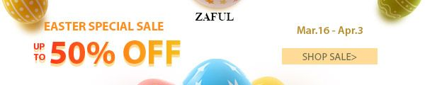 Zaful EASTER SPECIAL SALE UP TO 50% OFF promotion